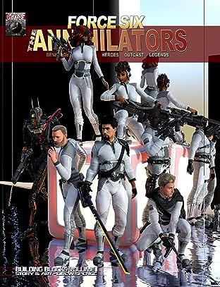 Force Six, The Annihilators: Building Blocks Volume I