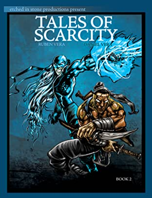 Tales of Scarcity #2