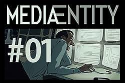 MediaEntity Tome 1