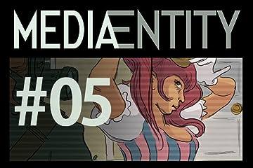 MediaEntity Vol. 5