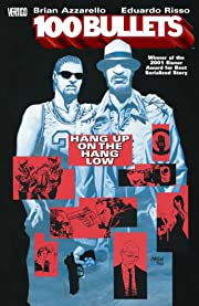 100 Bullets Tome 3: Hang Up On the Hang Low