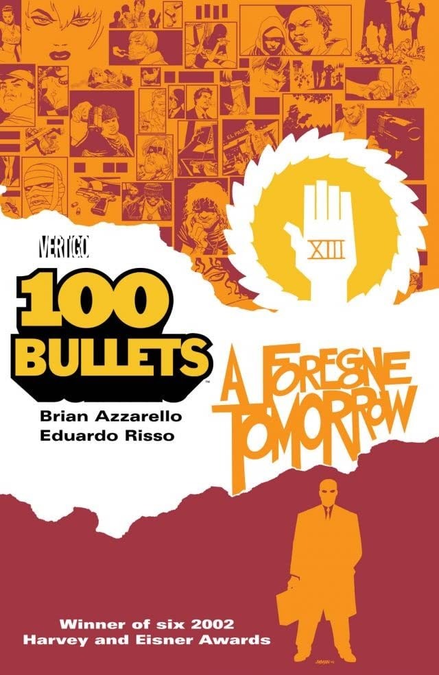 100 Bullets Tome 4: A Foregone Tomorrow