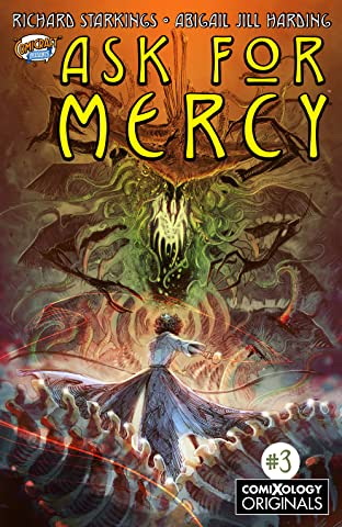 Ask For Mercy Season One (comiXology Originals) #3 (of 6): The Key To Forever