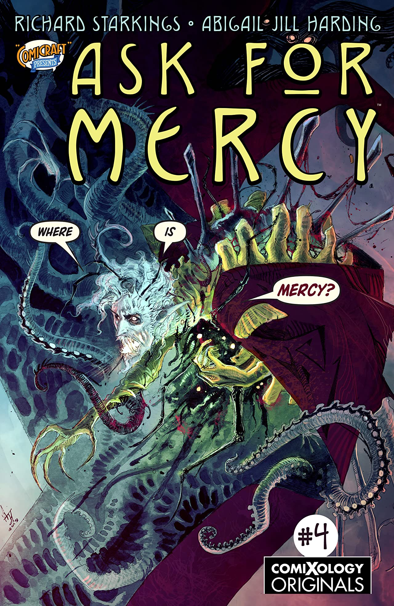 Ask For Mercy (comiXology Originals) #4 (of 6)