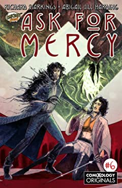 Ask For Mercy Vol. 1 (comiXology Originals) #6 (of 6)