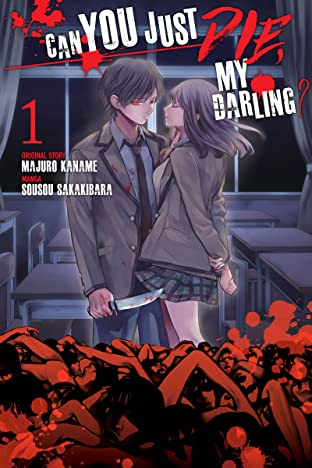 Can You Just Die, My Darling? Tome 1