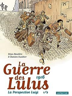 La Guerre des Lulus Vol. 6: 1916 La Perspective Luigi