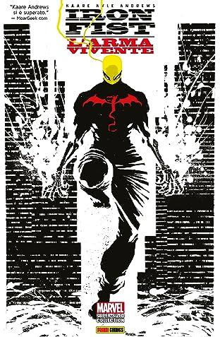 Iron Fist: L'Arma Vivente