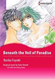 Beneath the Veil of Paradise