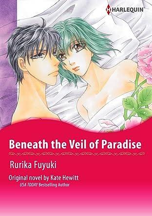 Beneath the Veil of Paradise