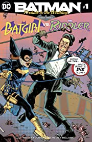 Batman: Prelude to the Wedding: Batgirl vs. Riddler (2018-) #1