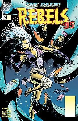 REBELS (1994-1996) #5