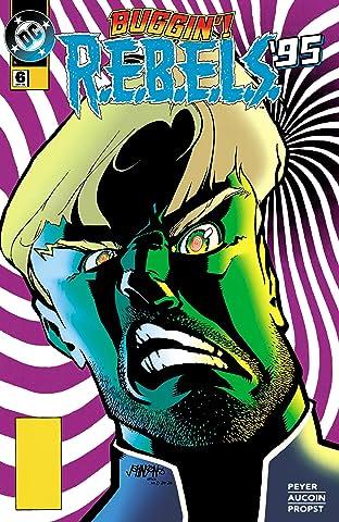 REBELS (1994-1996) #6