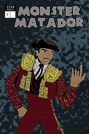 Monster Matador #7