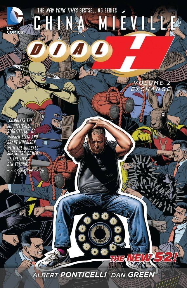 Dial H (2012-2013) Vol. 2: Exchange