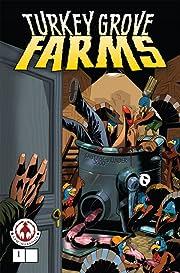 Turkey Grove Farms #1: Preview