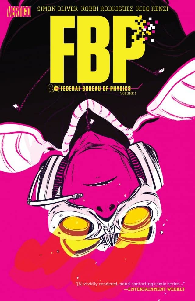 FBP: Federal Bureau of Physics Tome 1: The Paradigm Shift