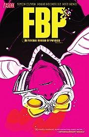 FBP: Federal Bureau of Physics Tome 1: The Paradigm Shift
