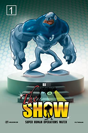 The S.H.O.W. Comic #1