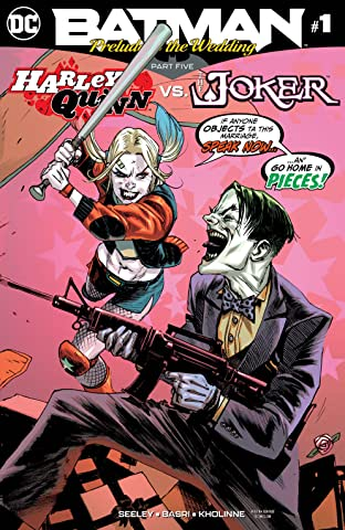 Batman: Prelude to the Wedding: Harley Quinn vs. Joker (2018) #1