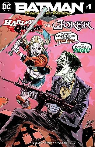 Batman: Prelude to the Wedding: Harley Quinn vs. Joker (2018) No.1