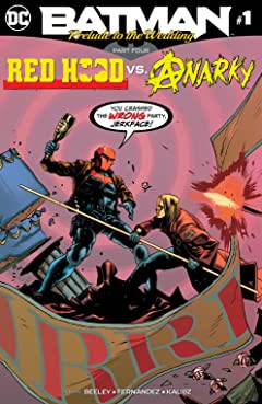 Batman: Prelude to the Wedding: Red Hood vs. Anarky (2018-) #1