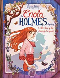 Enola Holmes Vol. 1: The Case of the Missing Marquess