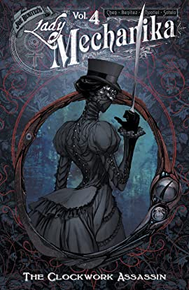 Lady Mechanika Vol. 4: The Clockwork Assassin