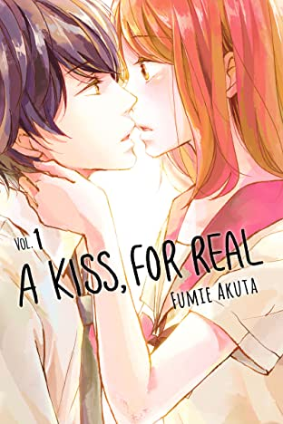 A Kiss, For Real Tome 1