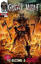 Ghost Wolf Vol. 2 #4: The Horde of Fangs