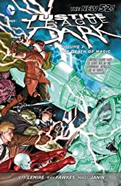 Justice League Dark (2011-2015) Vol. 3: The Death of Magic
