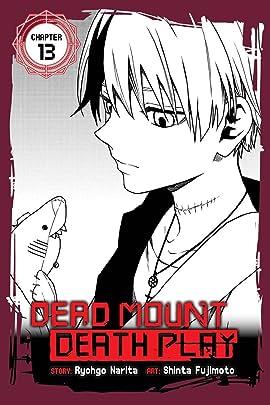 Dead Mount Death Play #13