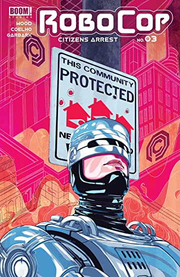 RoboCop: Citizens Arrest #3