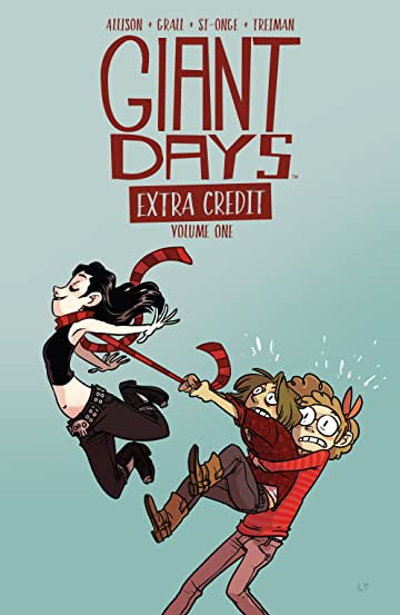 Giant Days: Extra Credit Tome 1