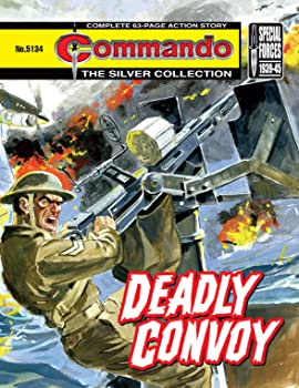 Commando #5134: Deadly Convoy