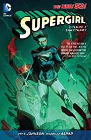 Supergirl (2011-2015) Vol. 3: Sanctuary