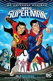 New Super-Man (2016-) Vol. 3: Equilibrium