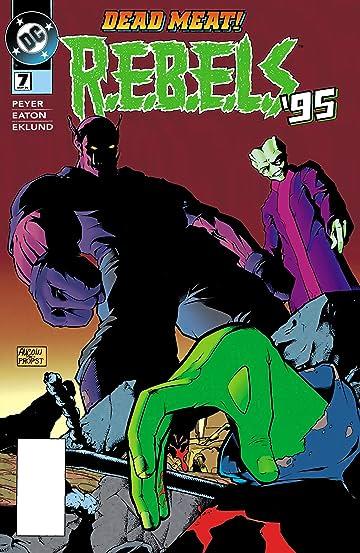 REBELS (1994-1996) #7