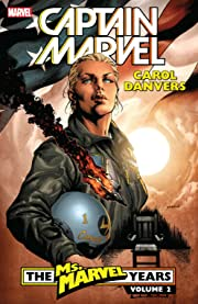 Captain Marvel: Carol Danvers – The Ms. Marvel Years Vol. 2