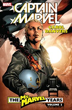 Captain Marvel: Carol Danvers – The Ms. Marvel Years Vol. 2