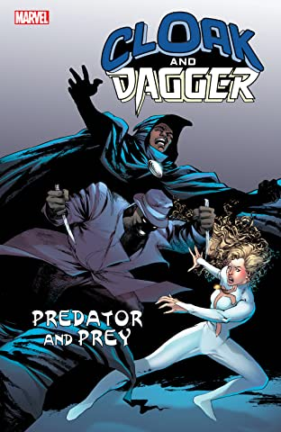 Cloak And Dagger: Predator And Prey