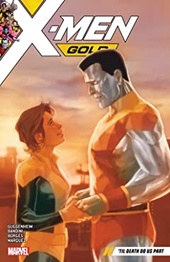X-Men Gold Tome 6: 'Til Death Do Us Part
