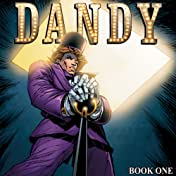 Dandy Vol. 1: Welcome to a Dandyworld