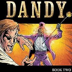 Dandy Vol. 2: Step Into The Krazy Life