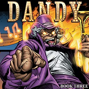 Dandy Vol. 3: All Hail To The King