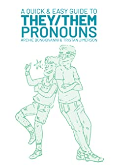 A Quick and Easy Guide to They/Them Pronouns Vol. 1