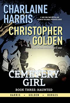 Charlaine Harris' Cemetery Girl Vol. 3: Haunted
