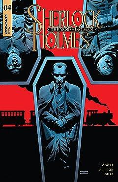 Sherlock Holmes: The Vanishing Man #4