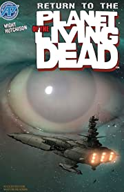Planet of the Living Dead #2: Return to the Planet of the Living Dead