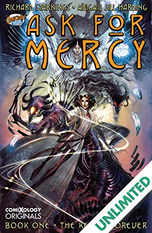 Ask For Mercy Season One: The Key To Forever (comiXology Originals)